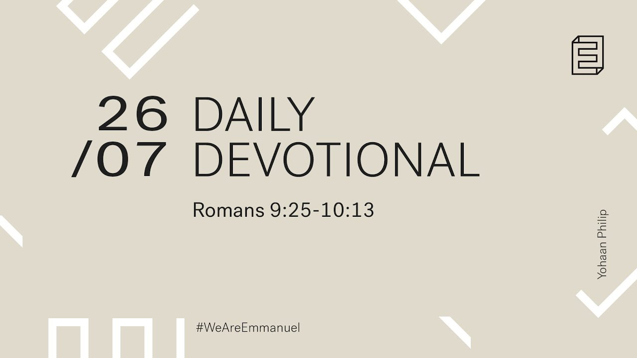 Daily Devotional with Yohaan Philip // Romans 9:25 - 10:13 Cover Image