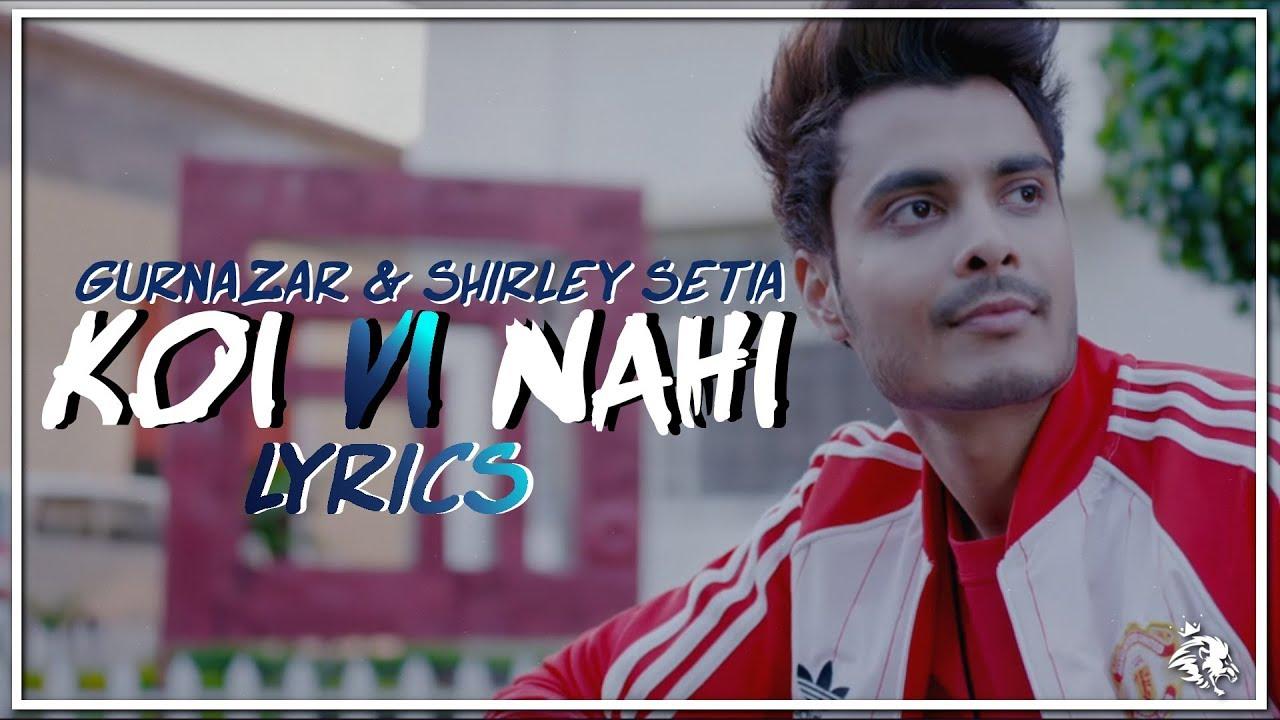 Koi vi nahi lyrics shirley setia gurnazar syco tm for Koi vi nahi