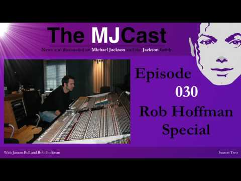 The MJCast – Episode 030: Rob Hoffman Special