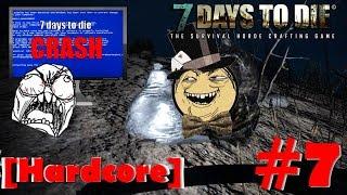 7 Days To Die [Alpha 14][Hardcore] #7 Хромаем на свалку