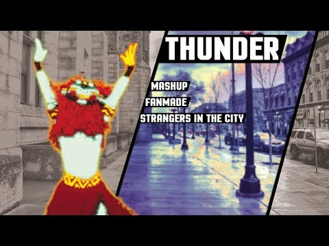 Thunder - Mashup - Just Dance - FanMade