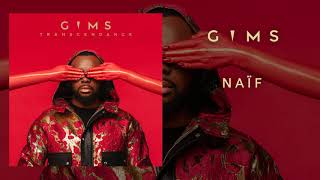 GIMS - Naïf (Audio Officiel)