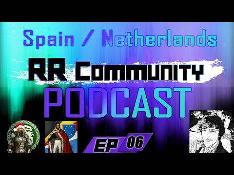 Rival Regions Podcast EP: 6 - Spain / Netherlands!