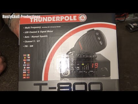 Thunderpole T-800 CB Radio Unboxing & First Look
