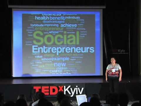 TEDxKyiv - Ольга Рябова - Социальное предпринимательство