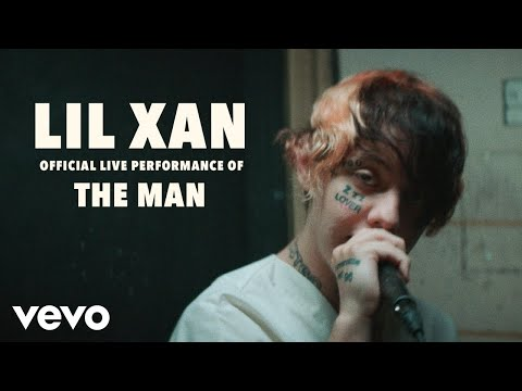 Lil Xan - The Man (Official Live Performance) | Vevo LIFT