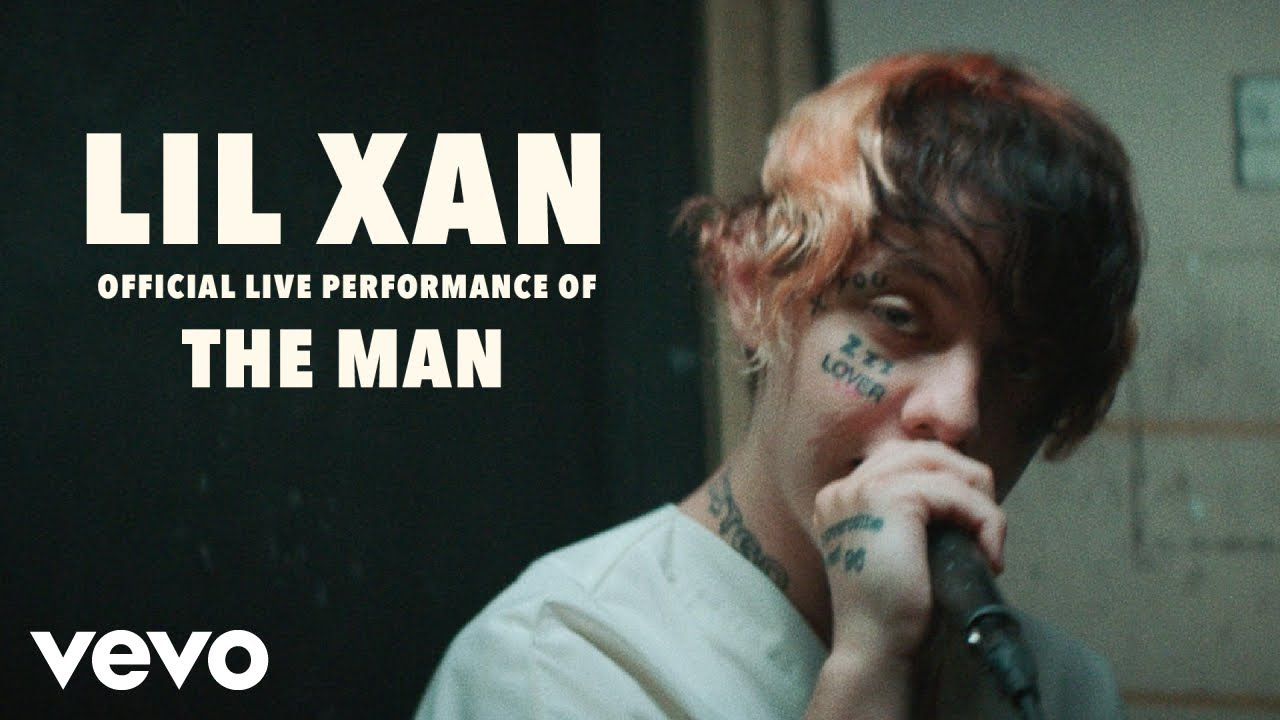 b80e716c663 Lil Xan - The Man (Official Live Performance)