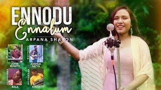 Ennodu Ennalum | Arpana Sharon | Adonai 3 | Tamil Christian Song