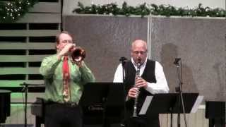 "Keith Wood, Trumpet - Phil Fields, Clarinet, ""Silent Night"" Arranged by Viktor Deik"