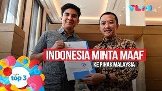 VIVA Top3 : Indonesia Minta Maaf ke Malaysia, Prabowo Dukung Pemerintah & Revisi UU KPK