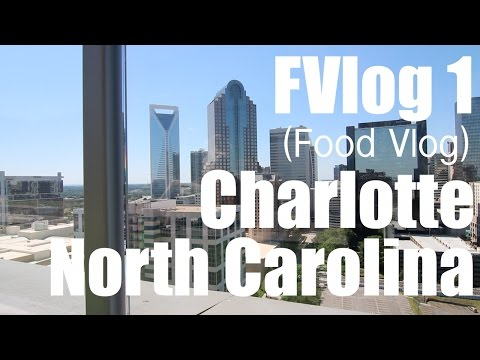 Charlotte North Carolina Food and Music - FVlog Volume 1