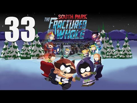 South Park: The Fractured But Whole  - Let's Play Part 33: M