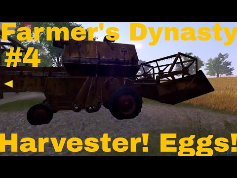 Farmer's Dynasty   #4   Harvesting Wheat   Collecting Eggs!  