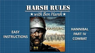 Harsh Rules - Learn to Play Hannibal & Hamilcar - Part 4