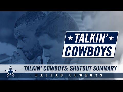 Talkin' Cowboys: Shutout Summary   Dallas Cowboys 2018