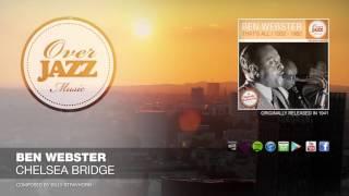 Ben Webster - Chelsea Bridge (1941)