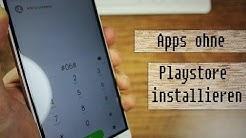 Tutorial: Apps ohne Playstore installieren