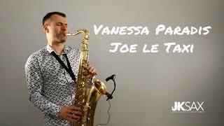 Baixar Vanessa Paradis - Joe Le Taxi - Saxophone Cover by JK Sax (Juozas Kuraitis)