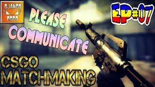 Counter-Strike GO - Episode 07: Please Communicate - CS GO on IMAC
