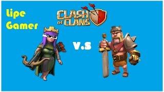 Clash of Clans / Rei Barbaro Vs Rainha Arqueira /quem sera que fez mais %?