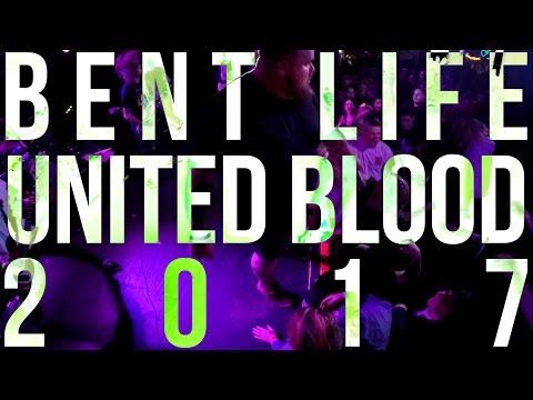 Bent Life - United Blood 2017