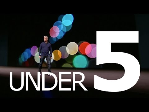 Apple's iPhone 7 Event in Under 5 Minutes