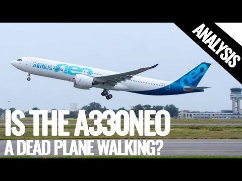 Is The A330neo a Dead Plane Walking?