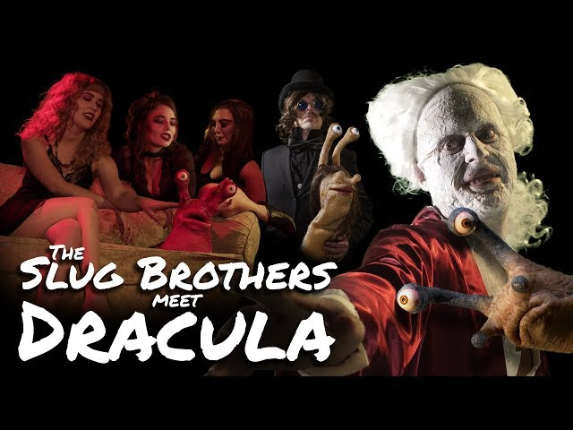 The Slug Brothers Meet Dracula