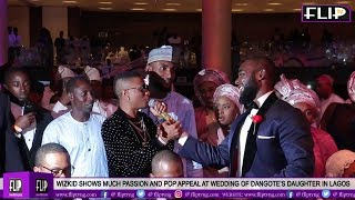 WIZKID SHOWS PASSION AND POP APPEAL AT WEDDING OF DANGOTE'S DAUGHTER IN LAGOS