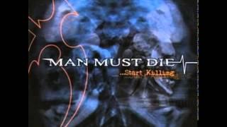 Man Must Die - Faint Figure in Black [HQ]