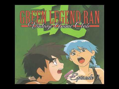 Vintage Anime Club: Episode 3 - Get to the Seed Pod (Green Legend Ran)