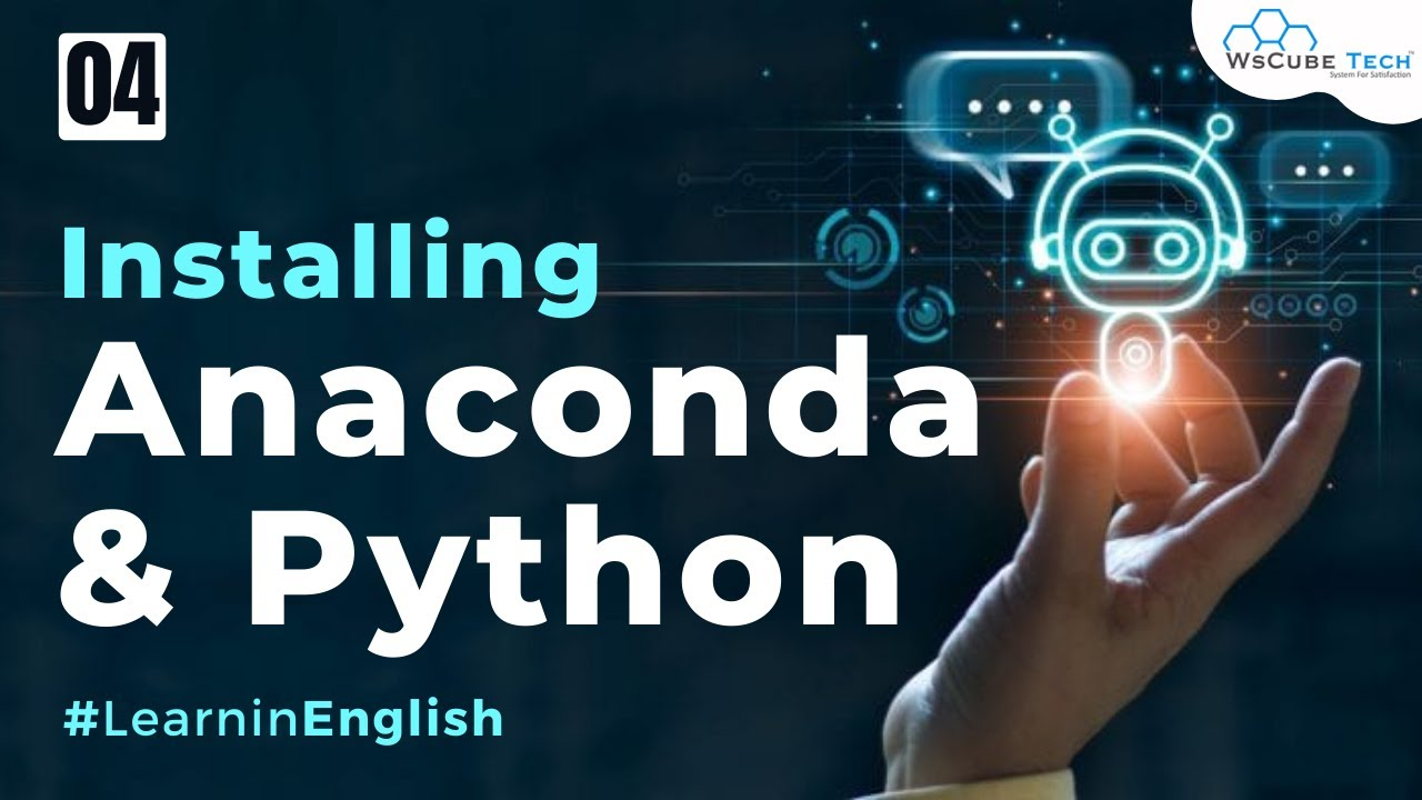 Installing Anaconda and Python on Windows (Complete Process)