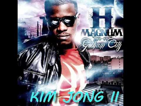 [Avant-Sortie] Kim Jong II - H Magnum Feat. Maitre Gims