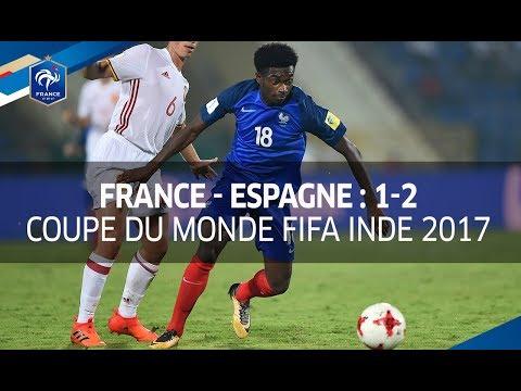 U17, Coupe du Monde Inde 2017 : France - Espagne (1-2), le résumé I FFF 2017