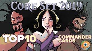 Core Set 2019 — Top 10 Commander Cards
