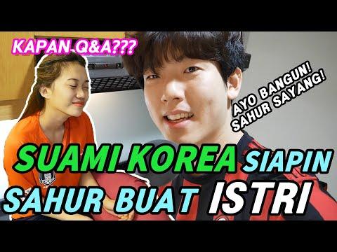 SUAMI KOREA PERTAMA KALI SIAPIN SAHUR BUAT ISTRI INDONESIA | Kapan QnA??!!!!!