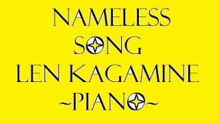 Nameless Song (Len Kagamine) ~piano~...