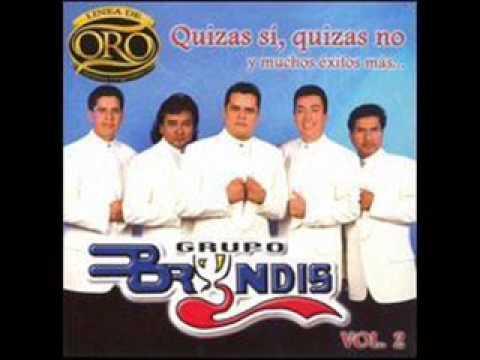 Quizas Si Quizas No Grupo Bryndis Con Letra With Lyrics Youtube