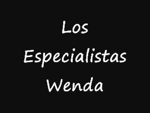 Los Especialistas - Wenda