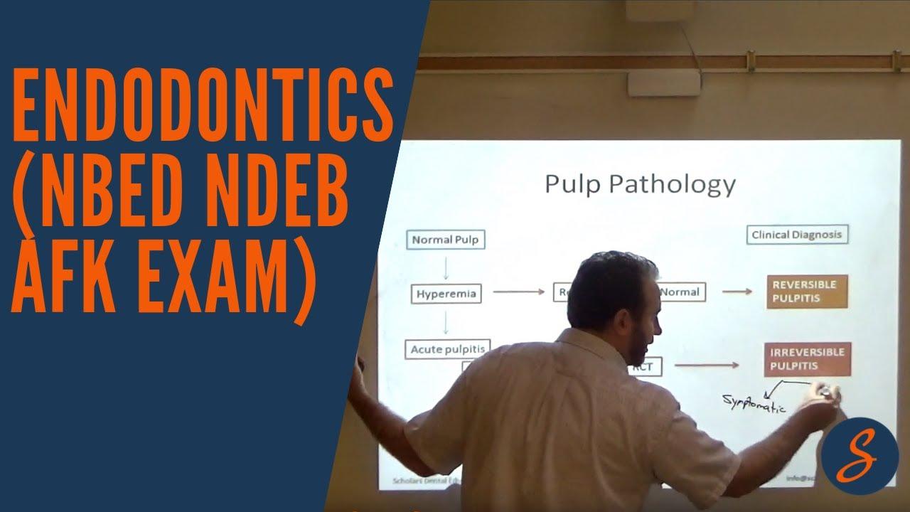 Endodontics (NBED NDEB AFK Exam)