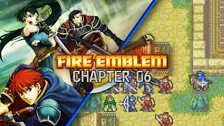 Fire Emblem: Blazing Sword :: Chapter 6 :: Blood of Pride