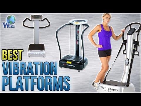 10 Best Vibration Platforms 2018