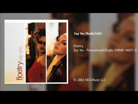 Floetry - Say Yes (Radio Edit)