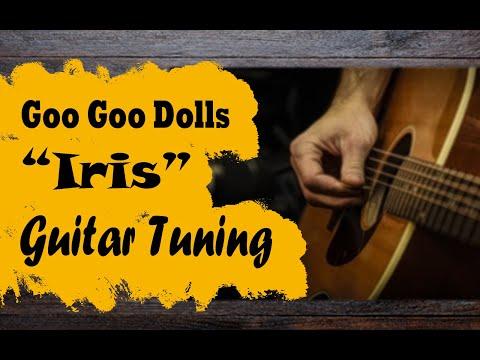 Guitar Tuning for Iris by the Goo Goo Dolls