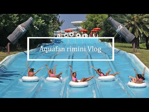 Aquafan Rimini Vlog