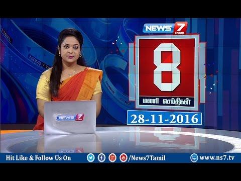 News @ 8PM | 28.11.16 | News7 Tamil
