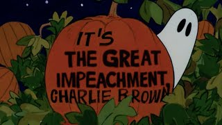 It's The Great Impeachment, Charlie Brown