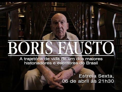 Boris Fausto: estreia sexta, 06 de abril às 21h30