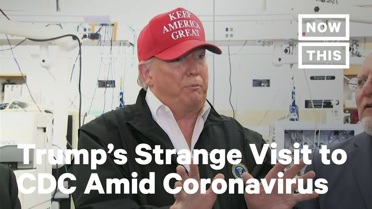 Trump Makes Bizarre Visit to CDC As Coronavirus Outbreak Persists   NowThis