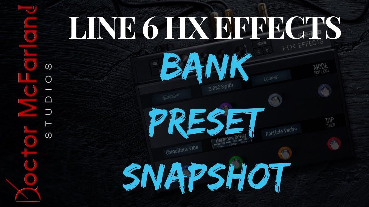 Line 6 HX Effects | Bank Preset Snapshot Modes